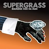 Diamond Hoo Ha Man de Supergrass
