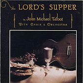 The Lord's Supper de John Michael Talbot
