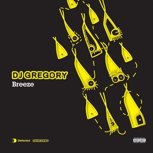 Breeze by DJ Gregory