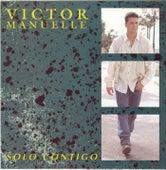 Solo Contigo by Víctor Manuelle