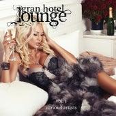 Gran Hotel Lounge, Vol. 1 de Various Artists
