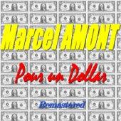 Pour un dollar (Remastered) de Marcel Amont