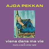 Viens dans ma vie / Face a face avec moi by Ajda Pekkan