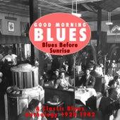 Good Morning Blues Vol.3 Blues Before Sunrise de Various Artists