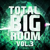 Total Bigroom, Vol. 3 - EP de Various Artists