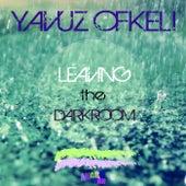 Leaving The Darkroom by Yavuz Ofkeli