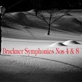 Bruckner: Symphonies Nos. 4 & 8 by Wilhelm Furtwängler