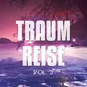 Traumreise, Vol. 3 (Einschlaf Chill Out) de Various Artists