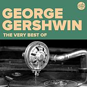 The Very Best Of (George Gershwin) von George Gershwin