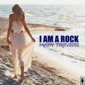 I Am A Rock by Mary Travers
