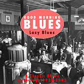 Good Morning Blues Vol.1 Crazy Blues by Various Artists