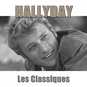 Hallyday : les classiques (Remasterisé) de Johnny Hallyday