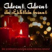 Advent, Advent ein Lichtlein brennt: Die schönsten Kinderlieder für den Advent by Various Artists