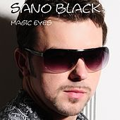 Magic Eyes von Sano Black