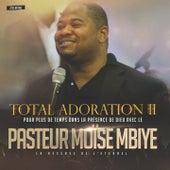 Totale Adoration 2 (Cité Béthel) de Moise Mbiye