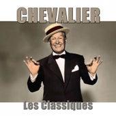 Chevalier : les classiques (Remasterisé) de Various Artists
