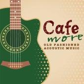 More Oldfashioned Acoustic Music de Antonio Morina Gallerio