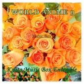 WORLD ANIME Music Box Collection 9 by Kyoto Music Box Ensemble
