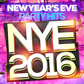 New Year's Eve Party Hits - NYE 2016 by NYE Party Band