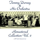 Remastered Collection, Vol. 2 (All Tracks Remastered 2015) de Tommy Dorsey