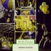 At The Carnival by Wanda Jackson