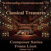 Classical Treasures Composer Series: Franz Liszt Edition, Vol. 3 by Various Artists