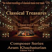 Classical Treasures Composer Series: Aram Khachaturian, Vol. 2 by Various Artists