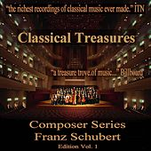 Classical Treasures Composer Series: Franz Schubert Edition, Vol. 1 von Various Artists