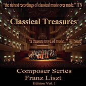 Classical Treasures Composer Series: Franz Liszt Edition, Vol. 1 von Various Artists