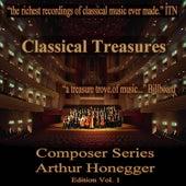 Classical Treasures Composer Series:  Arthur Honegger Edition, Vol. 1 de Various Artists