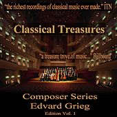 Classical Treasures Composer Series: Edvard Grieg Edition, Vol. 1 by Various Artists