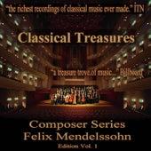 Classical Treasures Composer Series: Felix Mendelssohn Edition, Vol. 1 by Various Artists