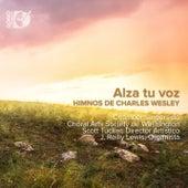 Alza Tu Voz: Himnos de Charles Wesley by Various Artists