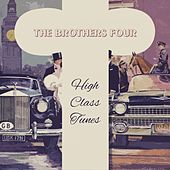 High Class Tunes by The Brothers Four