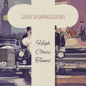 High Class Tunes by Lou Donaldson