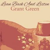 Lean Back And Listen van Grant Green