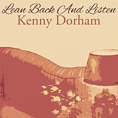 Lean Back And Listen by Kenny Dorham