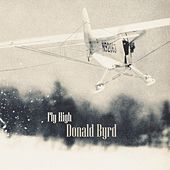 Fly High by Donald Byrd