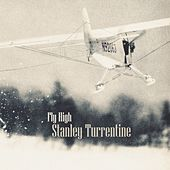 Fly High by Stanley Turrentine