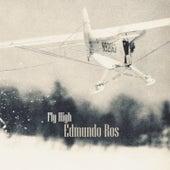 Fly High by Edmundo Ros