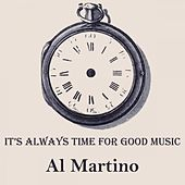 It's Always Time For Good Music by Al Martino