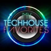 My Techhouse Favorites de Various Artists
