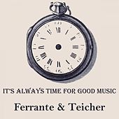 It's Always Time For Good Music by Ferrante and Teicher