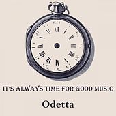 It's Always Time For Good Music by Odetta