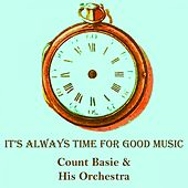 It's Always Time For Good Music by Count Basie