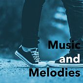 Music and Melodies de Various Artists