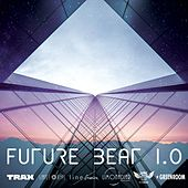Future Beat 1.0 by Various Artists