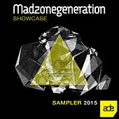 Madzonegeneration Showcase (ADE 2015 Sampler) by Various Artists