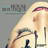 House Boutique, Vol. 11 (Funky & Uplifting House Tunes) von Various Artists