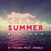 Crazy Summer (Remixes) di Dj Valdez